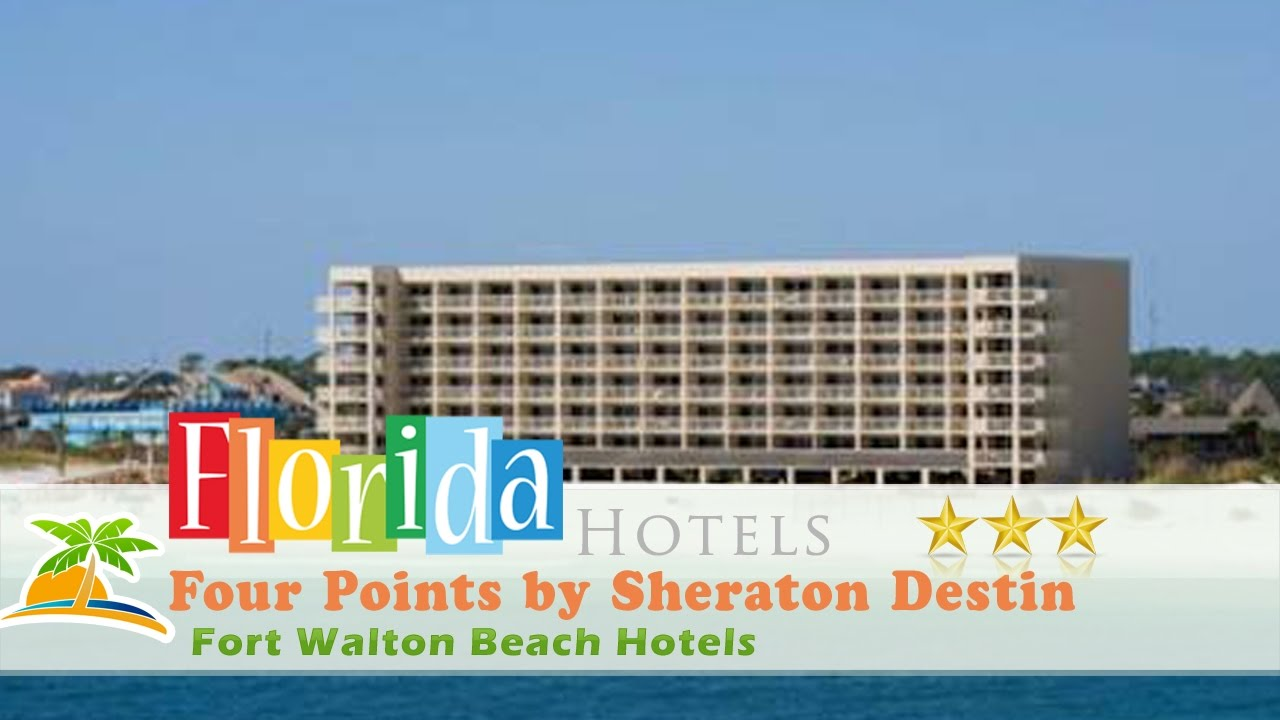 Four Points By Sheraton Destin Fort Walton Beach Hotels Florida