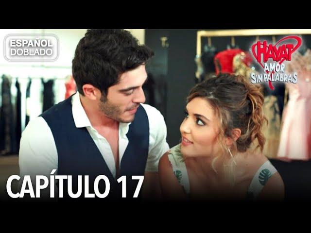 Hayat Amor Sin Palabras Capítulo 17 Español Doblado Youtube