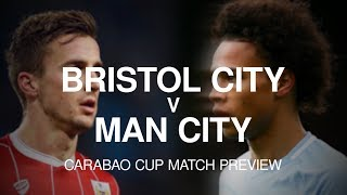 Bristol City v Manchester City - Carabao Cup Semi-Final Match Preview