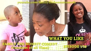 Download Family The Honest Comedy - What You Like (Family The Honest Comedy Episode 173)