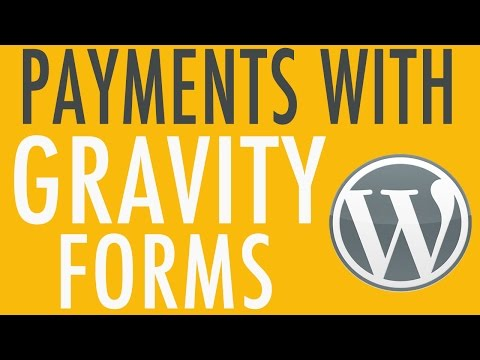 Setting up Payments in Gravity Forms