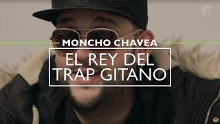 Moncho Chavea, el rey del trap gitano