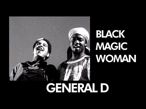 GENERAL D - Black Magic Woman - [ Official Music Video ]