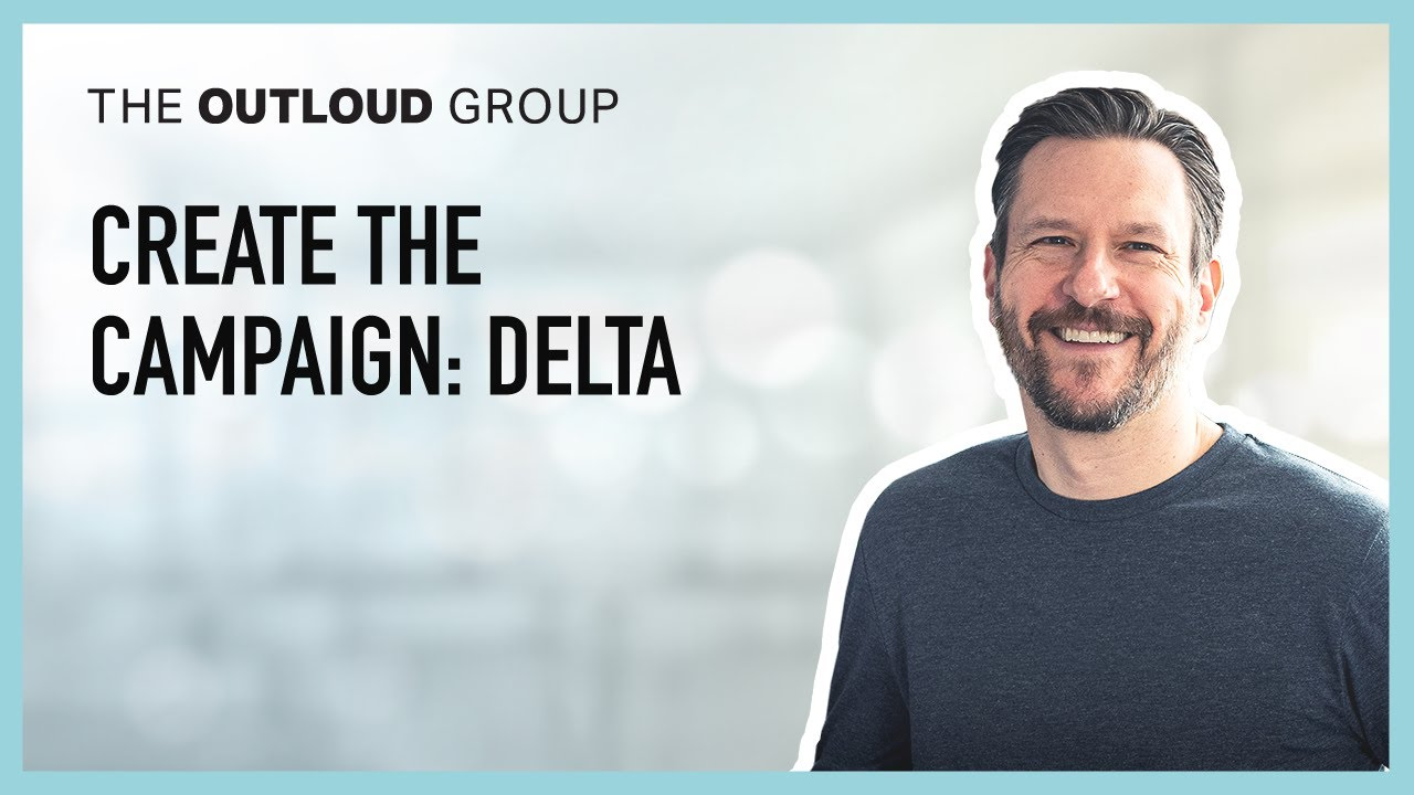 Create the Campaign: Delta -- Thinking Outloud Episode #17