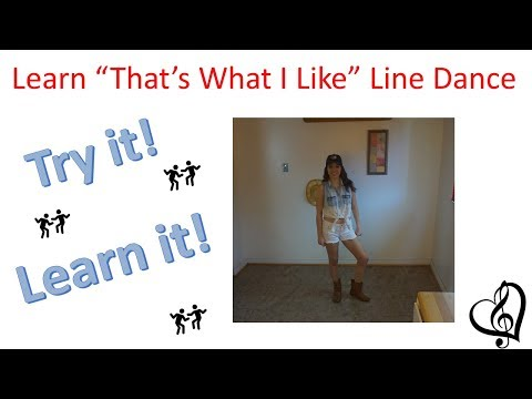 "Learn ""That's What I Like"" line dance, advanced level (step sheet below)"