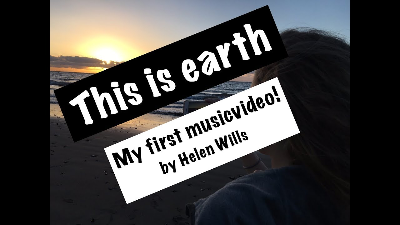 Helen Wills This is Earth OFFICAL MUSIC VIDEO