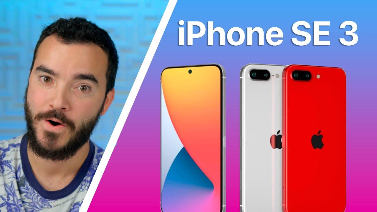 iPhone SE 3 - Diseño y Lanzamiento