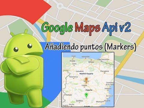 Android Studio - Google Maps Api V2 - Añadiendo Puntos