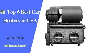 Top 6 Best Car Heaters in USA – Best Car Products 2018