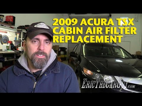 Acura TSX Cabin Air Filter Replacement EricTheCarGuy - Acura tsx air filter