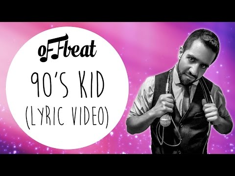 Offbeat - 90s Kid Lyric Video [FREE DOWNLOAD]