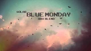 5. Solar - Blue Monday (ARO BLEND)