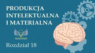 18. Produkcja intelektualna i materialna | Wolna przedsiębiorczość - dr Mateusz Machaj