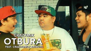 Crazymix - Otbura (feat. Crazy Family BadBoys) (Official Music Video)