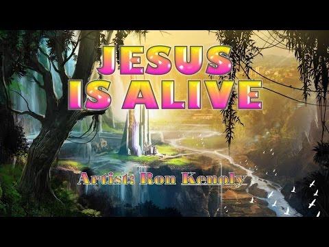 Jesus is Alive - Ron Kenoly (with Lyrics)