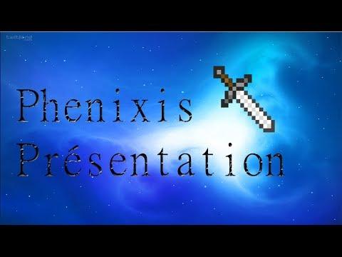 Phenixis - Présentation de la chaîne