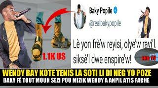 WENDYYY Resi Bay Kote Tenis La Soti Baky Fè Tout Moun Sezi Sou Mizik Wend...fantom Manke M...