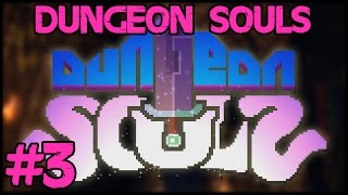 Dungeon Souls - Part 3: Melee Is Bad! - PC Gameplay Walkthrough - 1080p 60fps