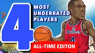The 4 Most UNDERRATED NBA Players of ALL-TIME