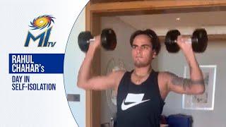 Rahul Chahar in self-isolation | राहुल चाहर की क्वारंटाइन दिनचर्या | Dream11 IPL