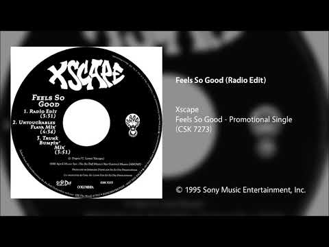 Xscape - Feels So Good (Radio Edit)