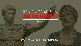 Debate: Joel Richardson vs Tommy Ice: THE ANTICHRIST Roman or Muslim? (Islamic Antichrist Revealed!)