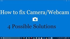 How to fix camera and webcam problems in Windows 10 (4 Solutions)