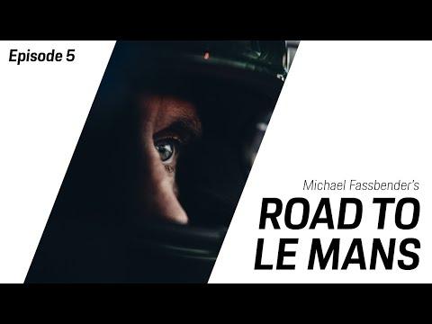 Michael Fassbender: Road to Le Mans - Season 2, Episode 5 – Unfinished business