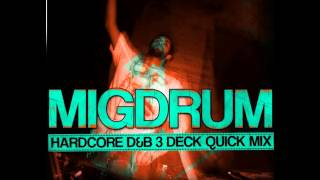 MIGDRUM   HARD CORE DNB 3DECK QUICK STUDIO MIX
