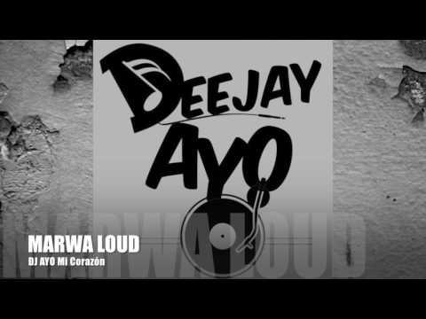 DJ Sem - Mi Corazón (Feat.Marwa Loud) Remix by Dj Ayo