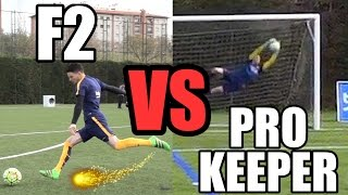 EPIC BATTLE | F2 VS PRO KEEPER!