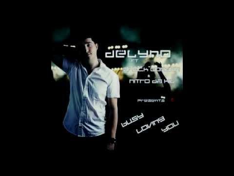 Клип Delyno - Busy Loving You