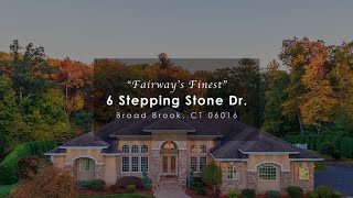 """Fairway's Finest"" - 6 Stepping Stone Dr., Broad Brook, CT 06016"