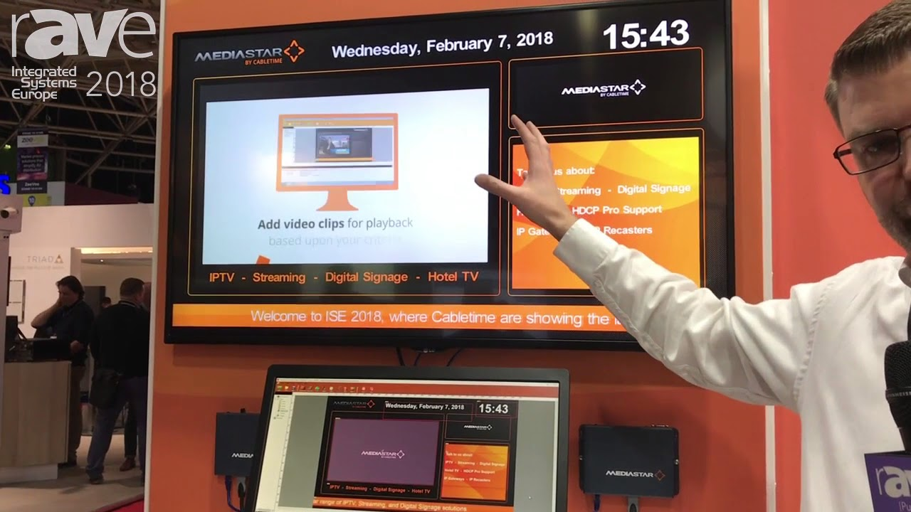 ISE 2018: Cabletime Exhibits Mediastar Creator Digital Signage Software  Capabilities