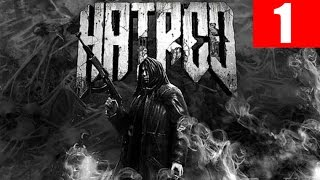 Hatred Walkthrough Part 1 Let