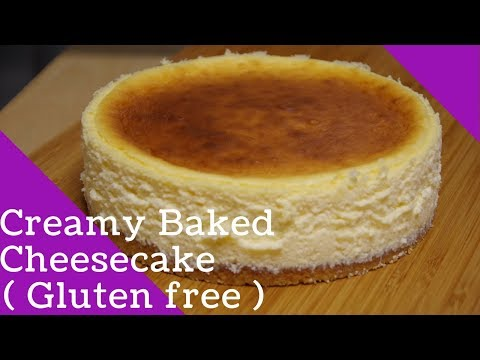 Creamy Baked Cheesecake (Gluten free)