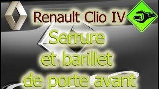 Renault Clio IV   Serrure et barillet de porte avant
