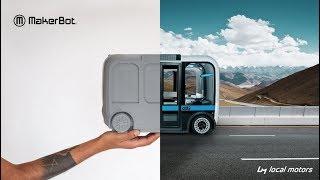 MakerBot   Local Motors