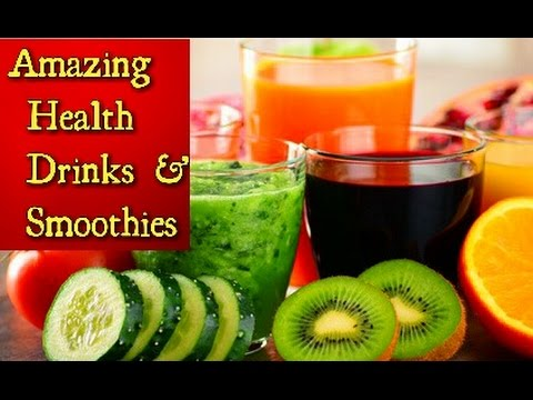 Amazing Health Drinks & Smoothies Recipes