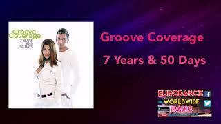 Скачать Groove Coverage 7 Years 50 Days