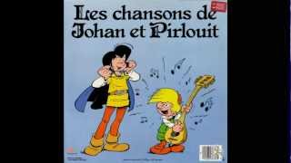 Les chansons de Johan et Pirlouit (1 de 2)