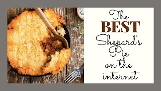 The best Shepards Pie recipe on the internet