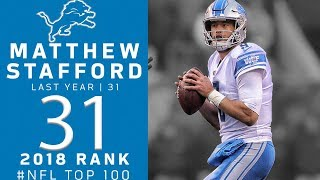 #31: Matthew Stafford (QB, Lions) | Top 100 Players of 2018 | NFL