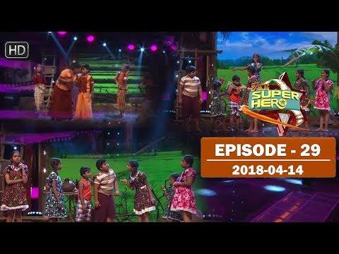 Hiru Super Hero   Episode 29   2018-04-14