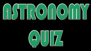 Astronomy Quiz (Mathstronomy 2)