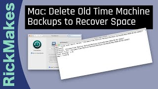 Mac: Delete Old Time Machine Backups to Recover Space