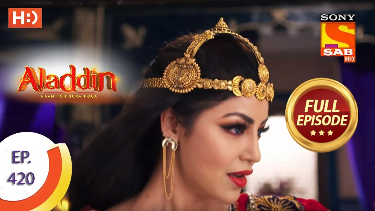 Download Aladdin - Ep 420 - Full Episode - 25th March 2020