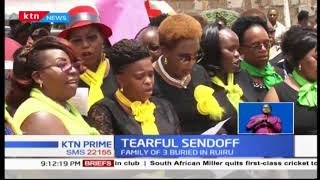 Emotional sendoff as mourners congregate in Ruiru to lay to rest three members of a family