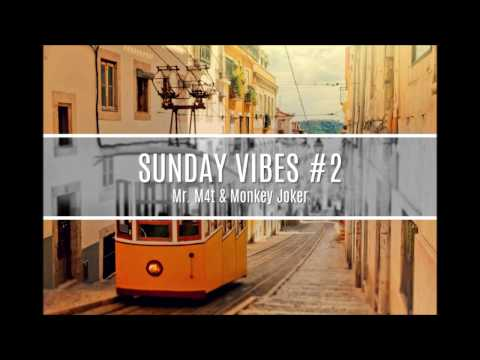 Mr. M4t & Monkey Joker - Sunday vibes #2 (Mixtape)