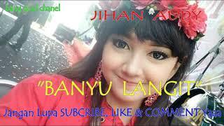 Top Hits -  Banyu Langit Jihan Audy Dangdut